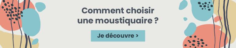 Comment choisir une moustiquaire ?